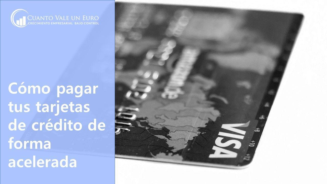 pagar tus tarjetas de credito