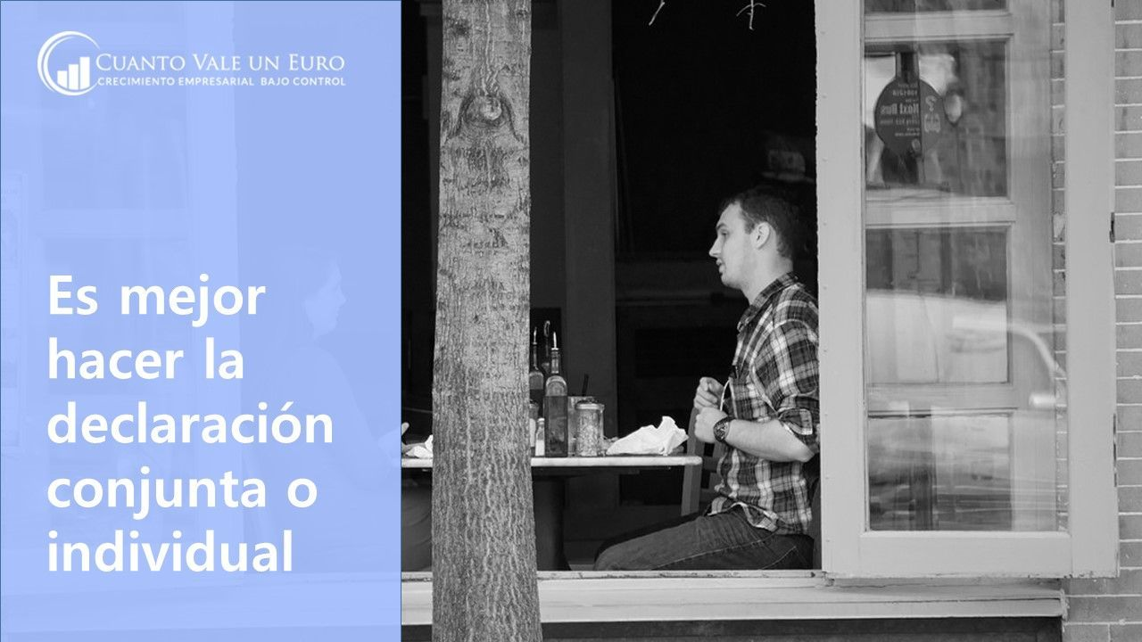 Es mejor hacer la declaración conjunta o individual