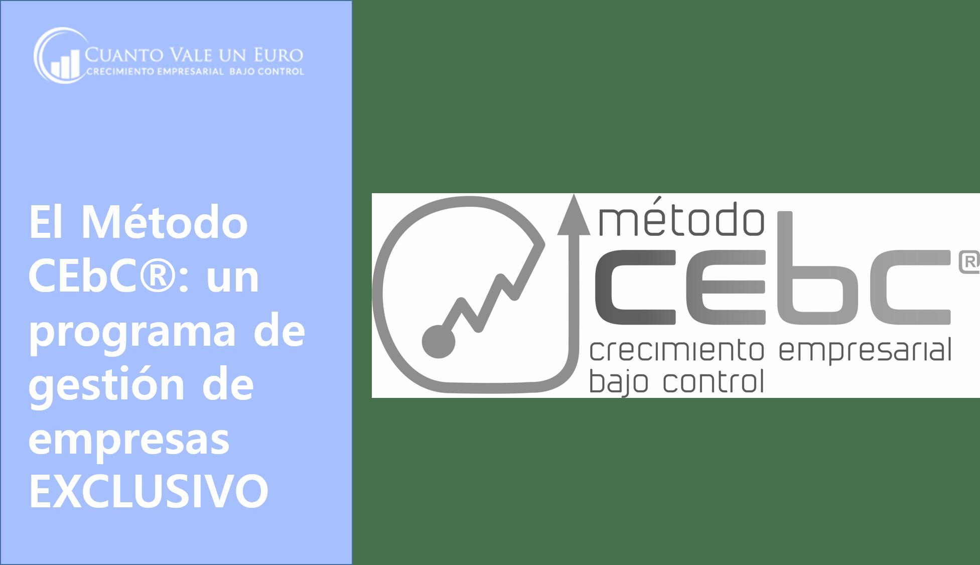 El Método CEbC®: un programa de gestión de empresas exclusivo